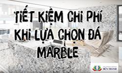 Mẹo tiết kiệm chi phí khi lựa chọn đá Marble